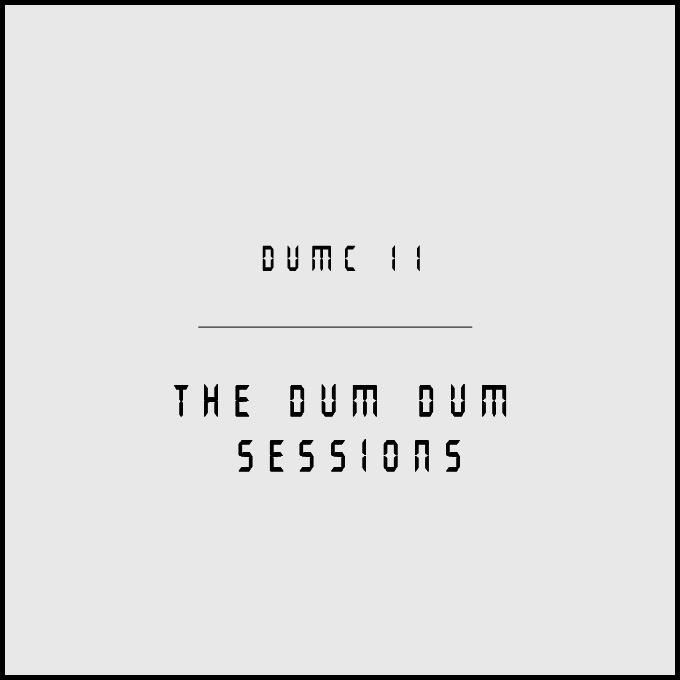 dumdumsessions