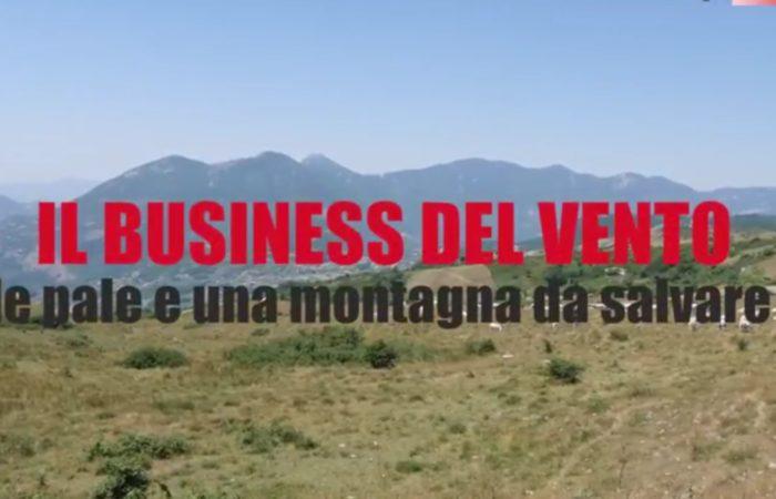 Eolico in montagna: Il business del vento, le pale e una montagna da salvare
