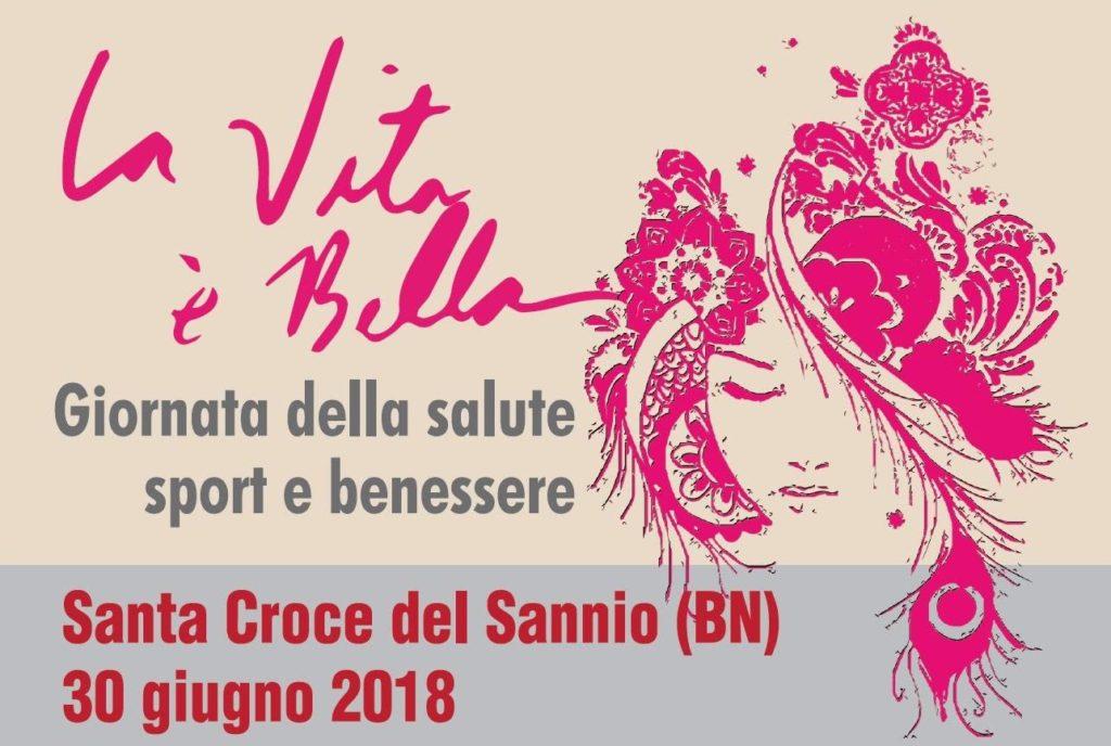 Giornata Della Salute Sport E Benessere La Vita E Bella 2018